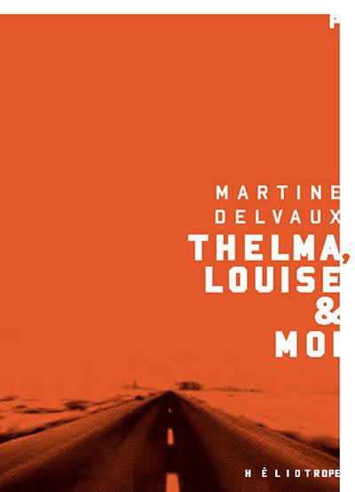Thelma-Louise-et-moi-romans