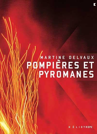 pompieres-et-pyromanes